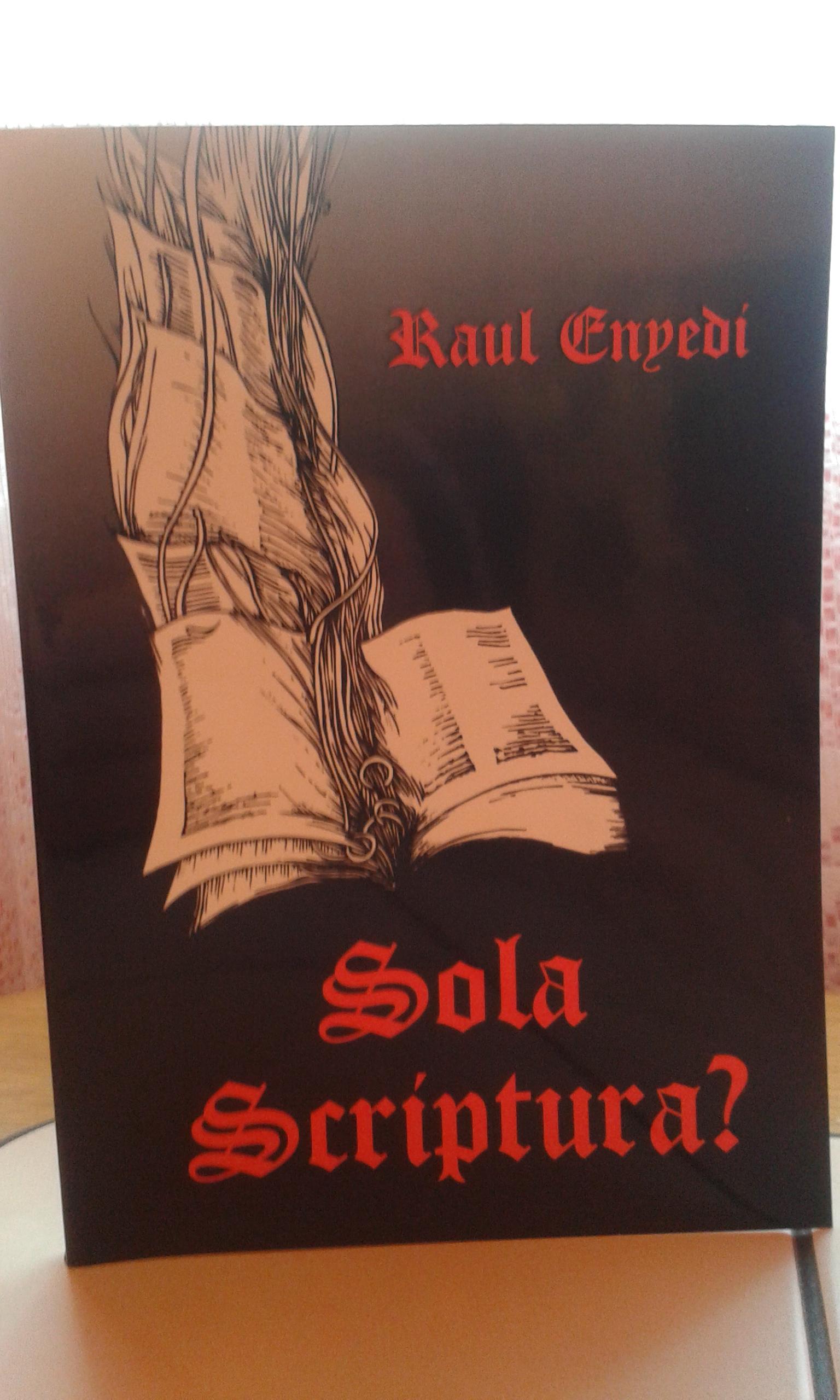 Sola Scriptura?